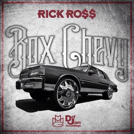 "Rick Ross ""Box Chevy"""