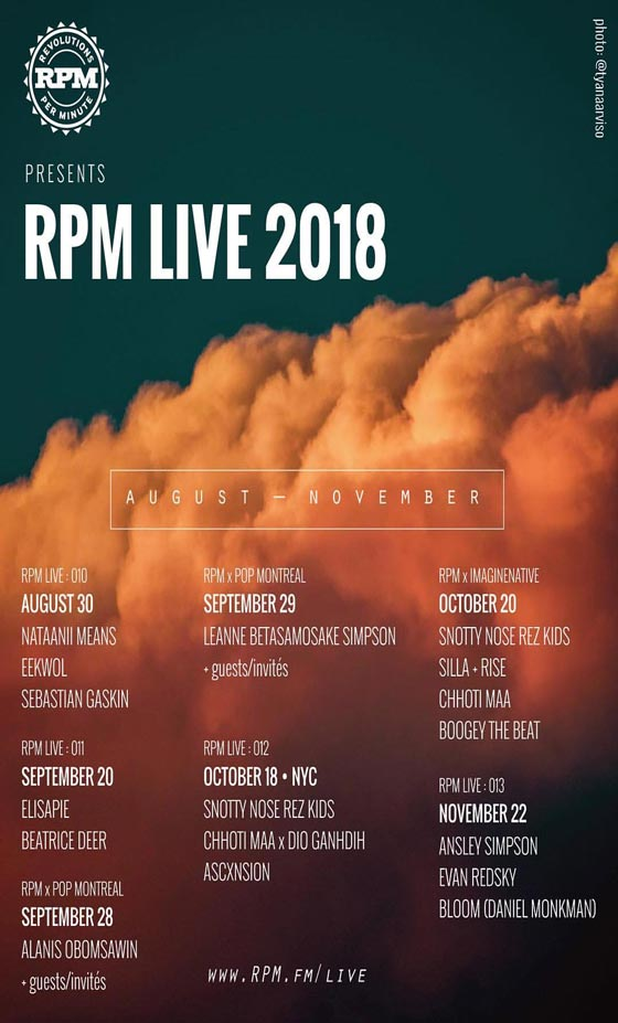 RPM Live Details 2018 Concert Series with Alanis Obomsawin, Snotty Nose Rez Kids