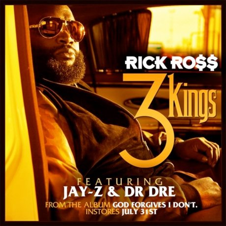"Rick Ross ""3 Kings"" (ft. Dr. Dre and Jay-Z)"
