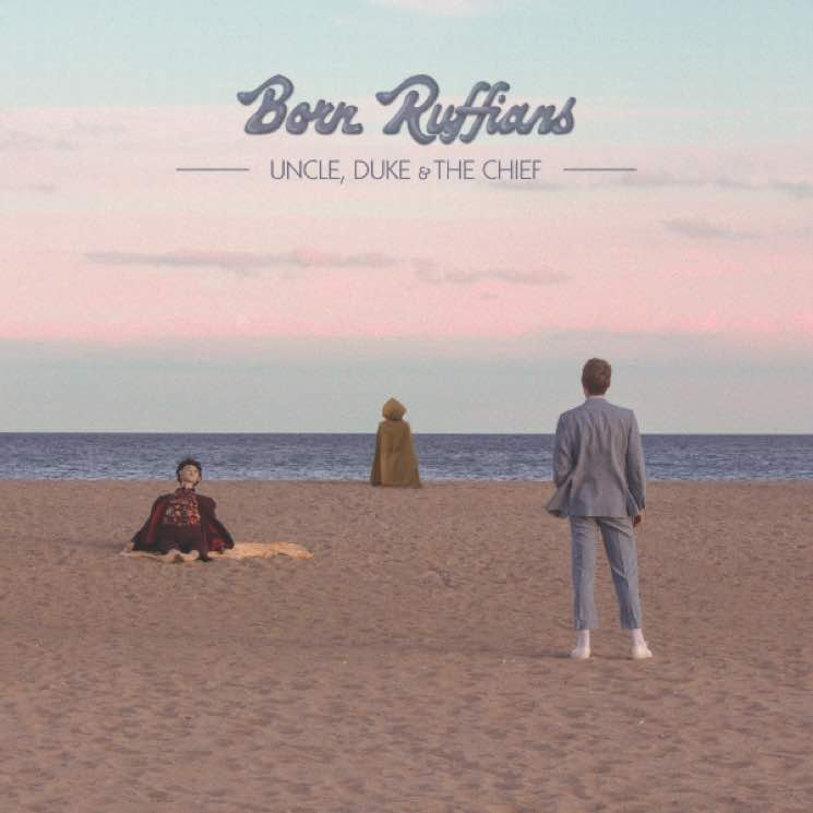 ​Born Ruffians Ready 'Uncle, Duke & the Chief' LP, Share New Video