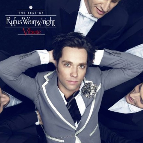Rufus Wainwright Announces Best-Of Compilation, Gathers Rarities for Deluxe Edition
