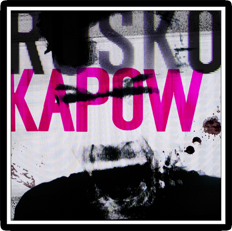 Rusko 'KAPOW' (EP download)