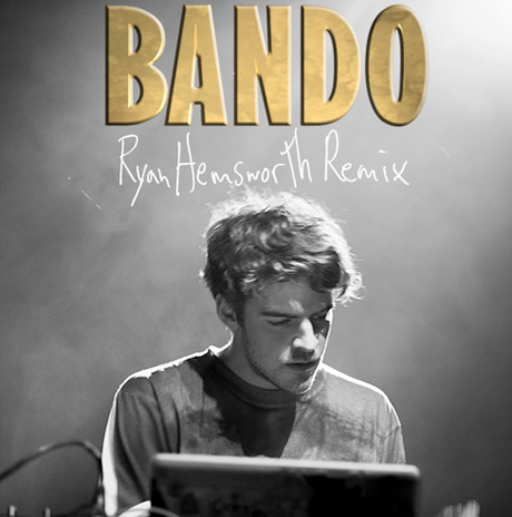 Migos 'Bando' (Ryan Hemsworth remix)
