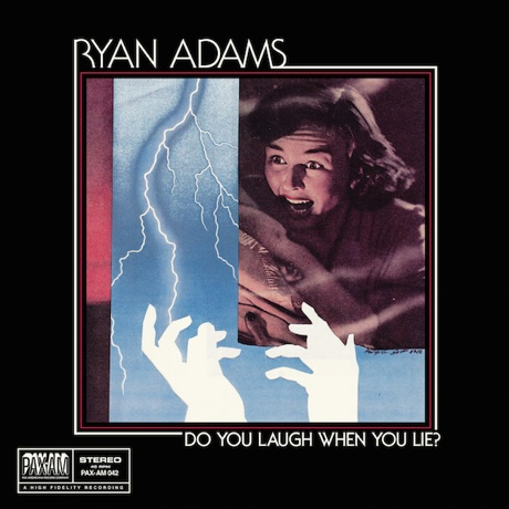 "Ryan Adams Announces ""Do You Laugh When You Lie?"" 7-inch"