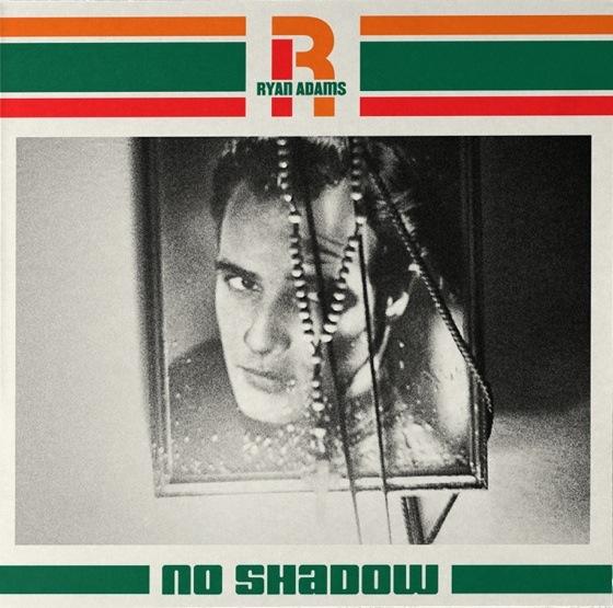 Ryan Adams 'No Shadow' (7-inch stream) (ft. Johnny Depp)