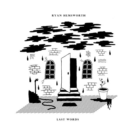 Ryan Hemsworth Gears Up for 'Last Words' EP