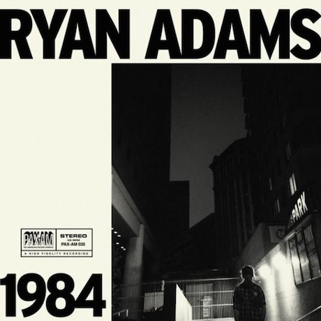 Ryan Adams '1984' (album stream)