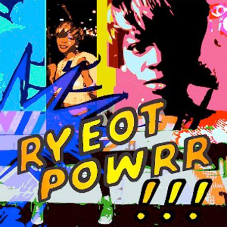 Rye Rye <i>RYEotpowRR</i> mixtape