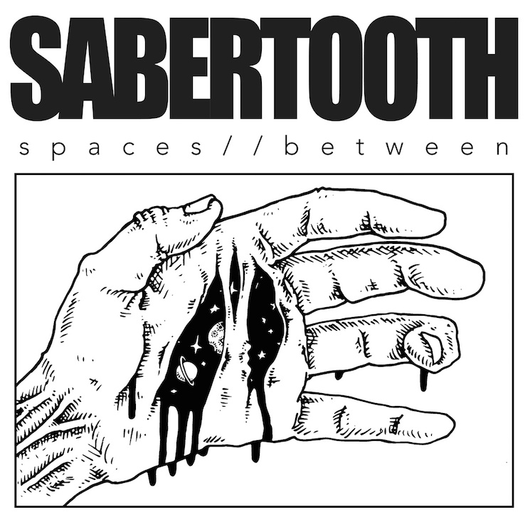 "Sabertooth ""Spaces Between"" / ""Contussions"""
