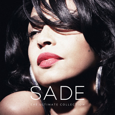Sade Prep <i>The Ultimate Collection</i>, Play Toronto, Montreal, Vancouver on North American Tour