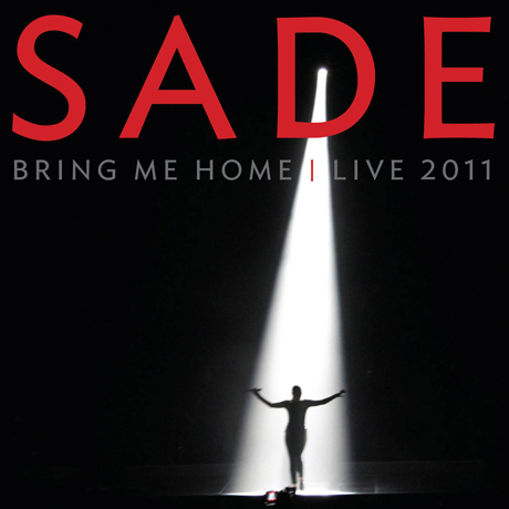 Sade to Deliver 'Bring Me Home - Live 2011'
