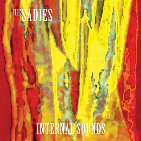 The Sadies Internal Sounds