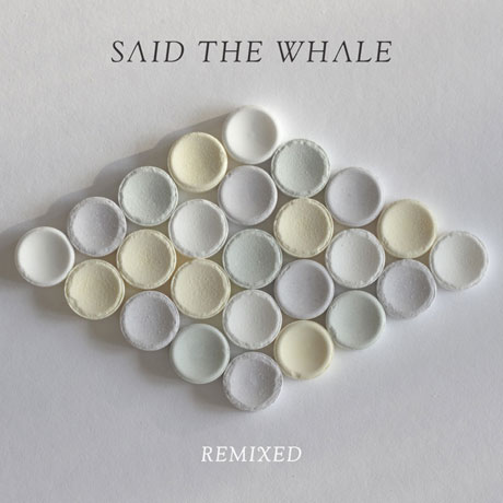 Said the Whale Get Electronic Overhaul on 'Remixed' EP