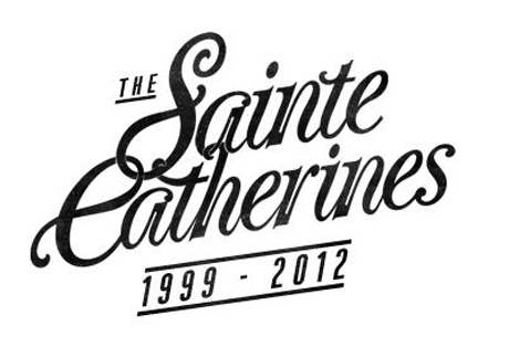 The Sainte Catherines Call It Quits