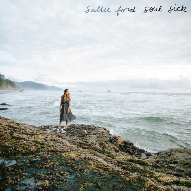 Sallie Ford Soul Sick