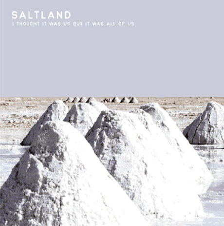 Saltland 'I Thought It Was Us but It Was All of Us' (album stream)