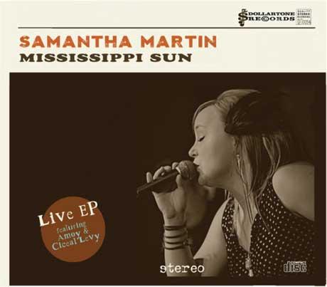 Samantha Martin 'Mississippi Sun' (EP stream)