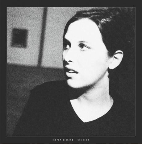 Justin Vernon's Chigliak Imprint Reissues Sarah Siskind's 'Covered'
