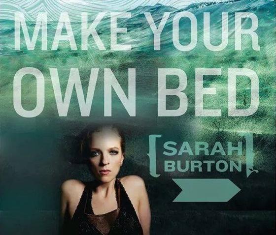 Sarah Burton 'Make Your Own Bed' (album stream)