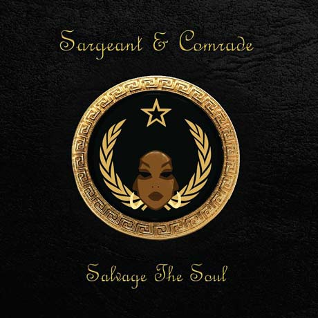 Sargeant & Comrade Salvage the Soul EP