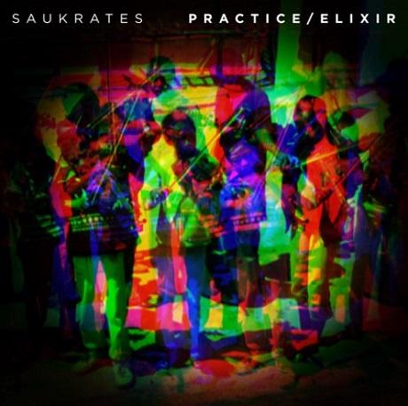 "Saukrates ""Practice"" / ""Elixir"""