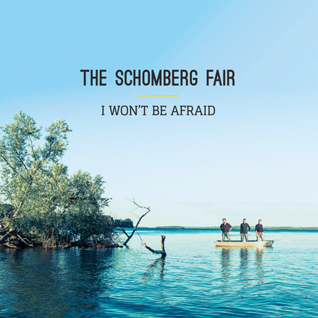 The Schomberg Fair Unveil 'I Won't Be Afraid' LP, Announce Indefinite Hiatus