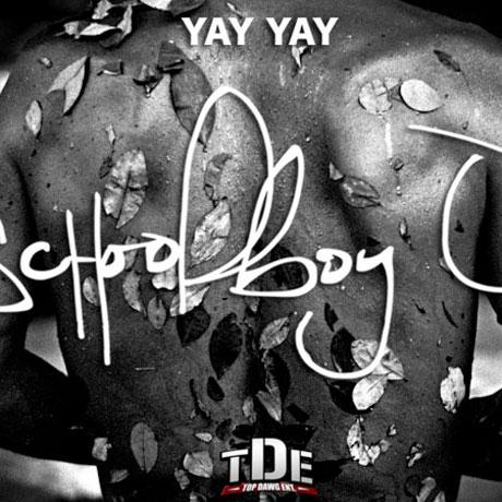 """Schoolboy Q """"Yay Yay"""""""