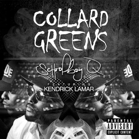"""Schoolboy Q """"Collard Greens"""" (ft. Kendrick Lamar)"""