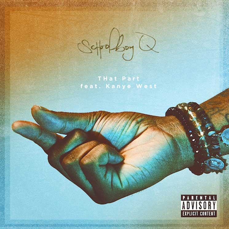 "ScHoolboy Q Teams Up with Kanye West for ""THat Part"""