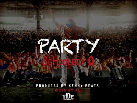 """Schoolboy Q """"Party"""""""