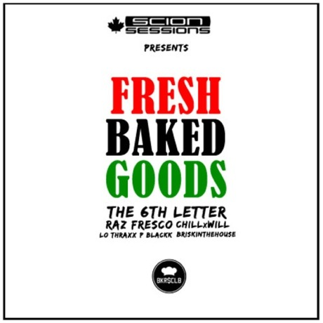 The 6th Letter 'Fresh Baked Goods' (mixtape)