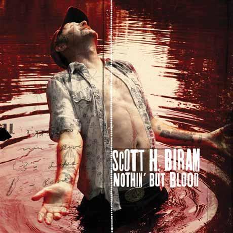 Scott H. Biram Nothin' But Blood
