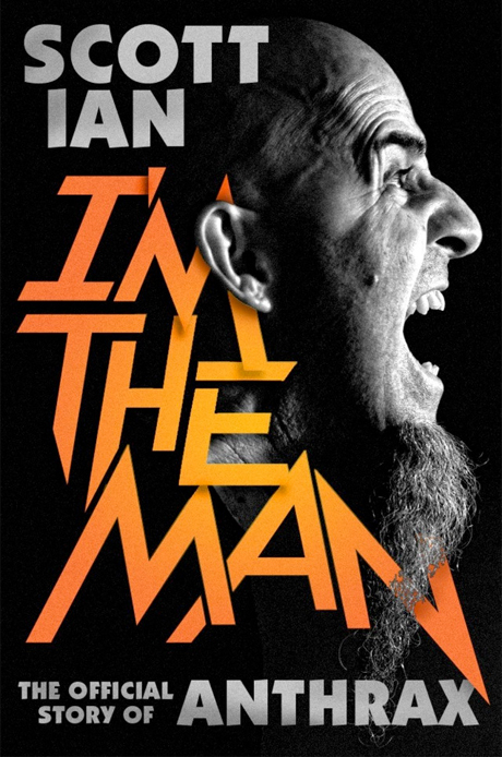 Anthrax's Scott Ian Announces 'I'm the Man' Autobiography