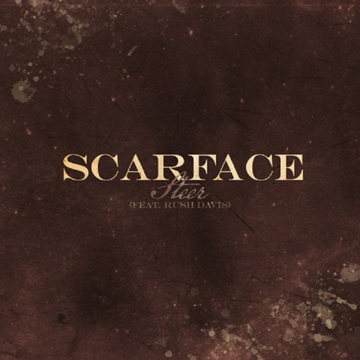 "Scarface ""Steer"" (ft. Rush Davis)"