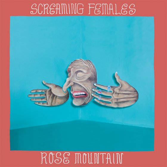 Screaming Females Rose Mountain