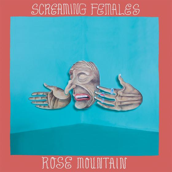 Screaming Females 'Rose Mountain' (album stream)