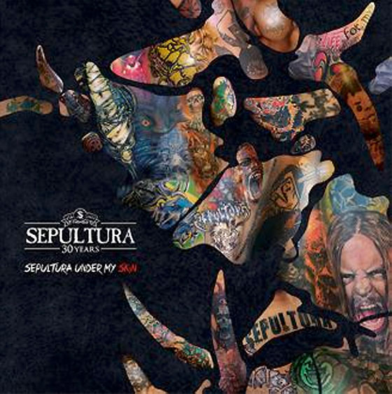 "Sepultura Announce New ""Under My Skin"" 7-inch"