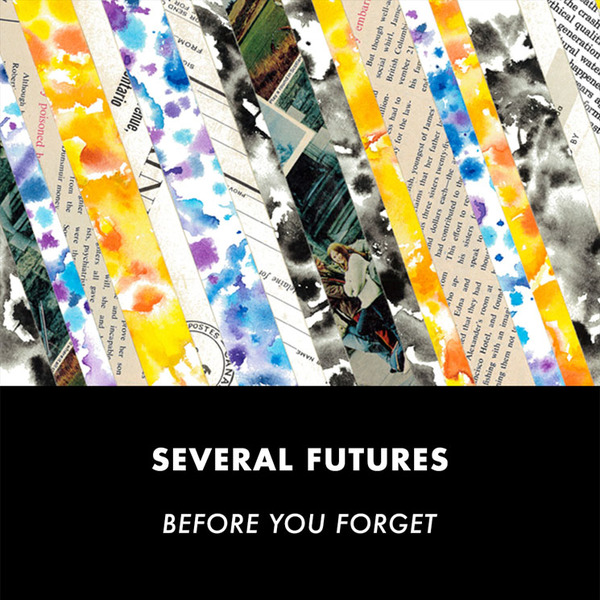 Several Futures Before You Forget
