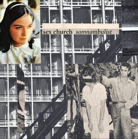 Sex Church 'Somnambulist' (EP stream)
