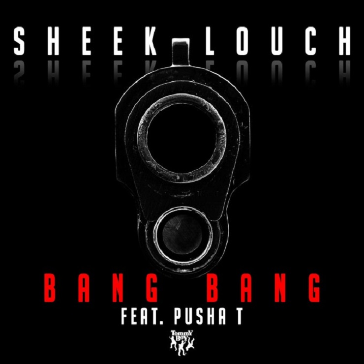 "Sheek Louch ""Bang Bang"" (ft. Pusha T)"