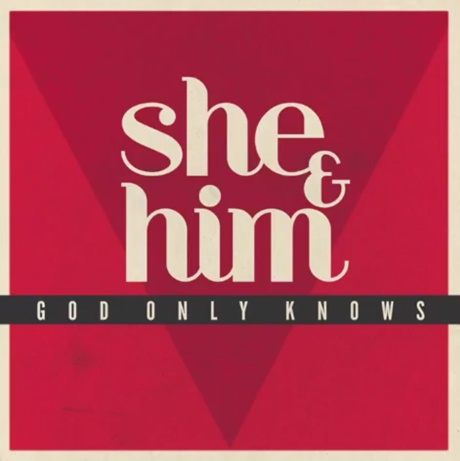 She & Him 'God Only Knows' (Beach Boys cover)