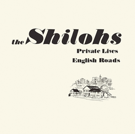 "The Shilohs ""Private Lives"""
