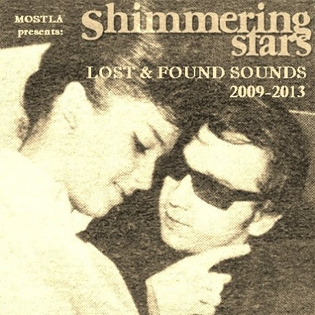 Shimmering Stars 'Lost and Found Sounds 2009-2013'