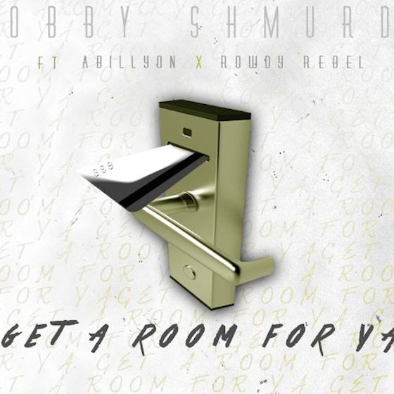 Bobby Shmurda 'Get a Room for Ya' (ft. Abillyon and Rowdy Rebel)