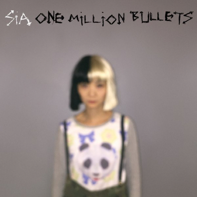 "Sia ""One Million Bullets"""