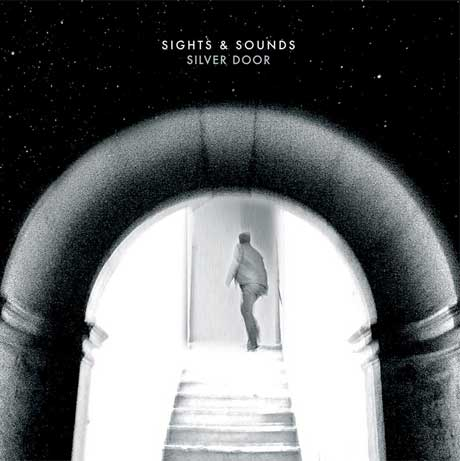 Sights & Sounds Return with 'Silver Door' EP