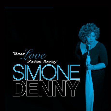 "Simone Denny ""Your Love Fades Away"" (lyric video)"