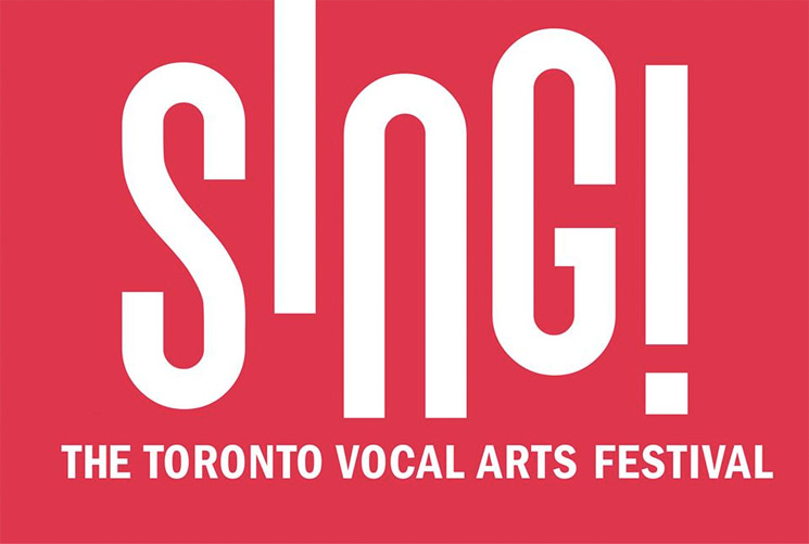 SING! The Toronto Vocal Arts Festival Gears Up for 2018 Edition
