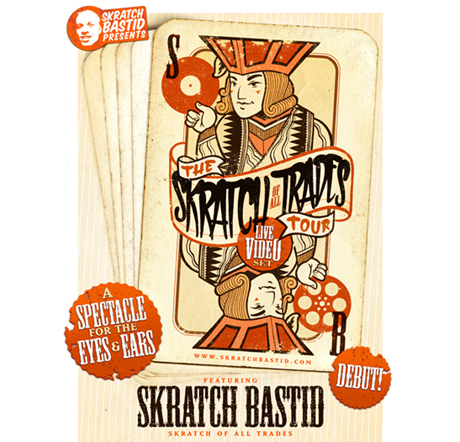 "Skratch Bastid Reveals ""Skratch of All Trades"" Multimedia Show"