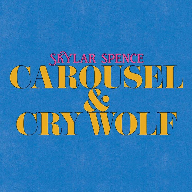 Skylar Spence Returns with 'Carousel/Cry Wolf'